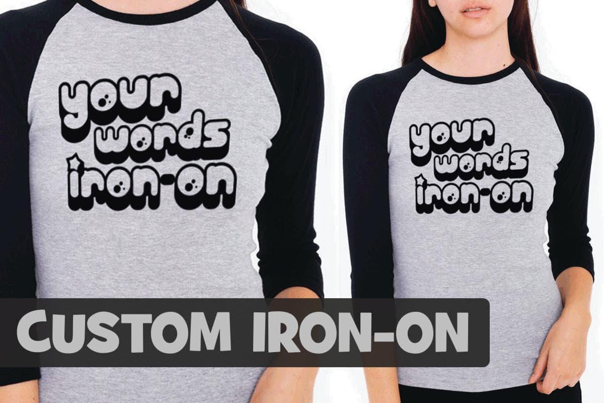 Custom Your words Iron--on