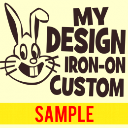 My Design Custom Iron-On Transfer 1 Color