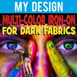 My Design Custom Multi Color Iron-On DARKS