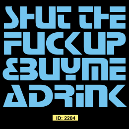 Shut Up T-Shirt Decal
