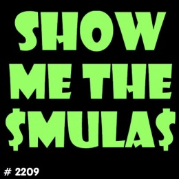 Show Mula T-Shirt Decal