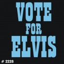Vote for Elvis Iron-on Decal