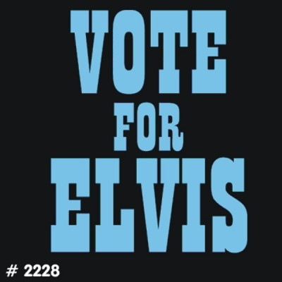 Vote for Elvis T-Shirt Decal