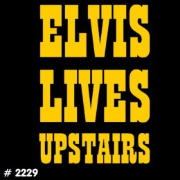 Elvis Upstairs T-Shirt Decal