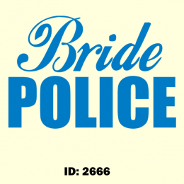 Bride Police Iron-on Decal