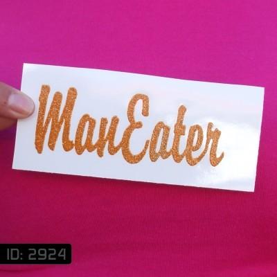 Man Eater Glitter Iron-on Decal