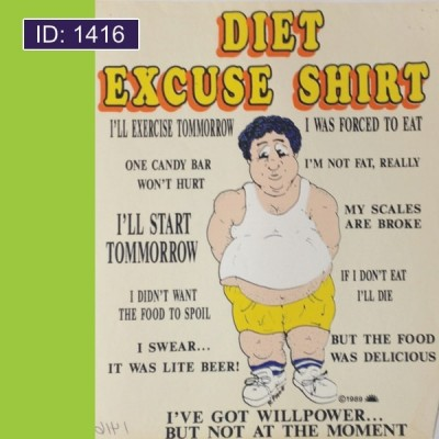 Diet Excuse T-Shirts
