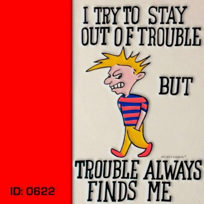 Trouble Finds Me T-Shirts