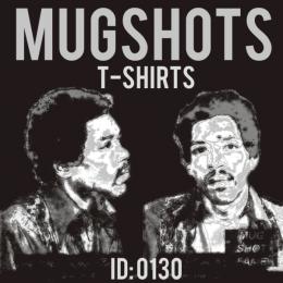 Mugshots T-shirts