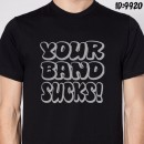 Your Band Sucks T-Shirt Decal